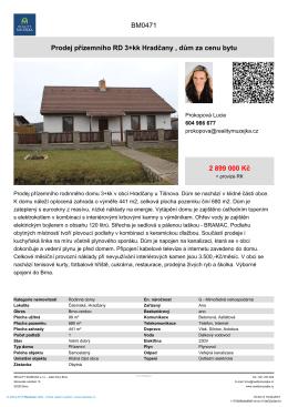 Prodej přízemního RD 3+kk Hradčany , dům za cenu bytu