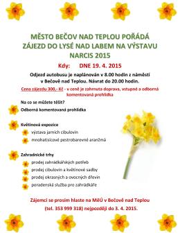 Zájezd na výstavu Narcis 2015 v Lysé nad Labem
