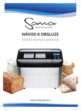 SANA pekárna – návod k obsluze
