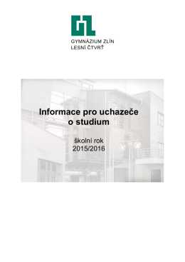 Informace pro uchazeče o studium - Gymnázium Zlín