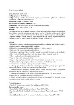 Úvod do teorie měření Kódy: KFY/P201, KFY/K201 Studijní program
