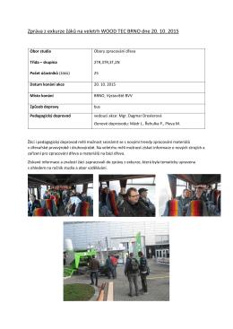 Zpráva z exkurze žáků na veletrh WOOD TEC BRNO dne 20. 10. 2015