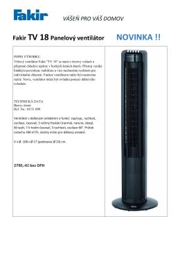 VÁŠEŇ PRO VÁŠ DOMOV Fakir TV 18Panelový ventilátor NOVINKA