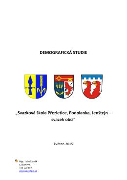 """DEMOGRAFICKÁ STUDIE """"Svazková škola Přezletice, Podolanka"""