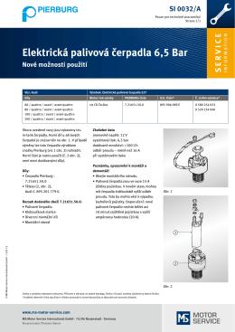 Elektrická palivová čerpadla 6,5 Bar Nové možnosti použití