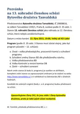 Pozvánka na 13. náhradní členskou schůzi Bytového družstva