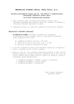 Kritéria přijímacího řízení: - Mendelova střední škola, Nový Jičín, po
