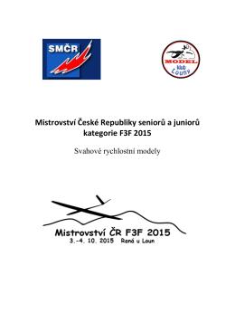 Mistrovství České Republiky seniorů a juniorů kategorie F3F 2015