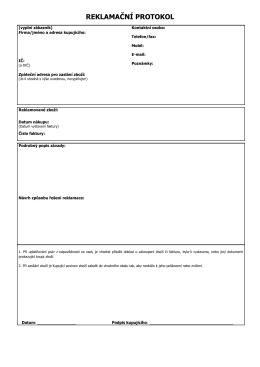 Reklamační protokol + žádost o reklamaci