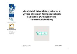 Analytické laboratoře výzkumu a vývoje aktivních farmaceutických