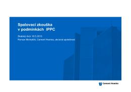 Prezentace Spalovací zkouška v podmínkách IPPC