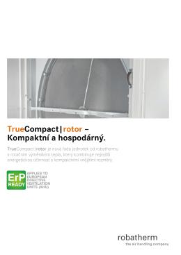 TrueCompact|rotor – Kompaktní a hospodárný.