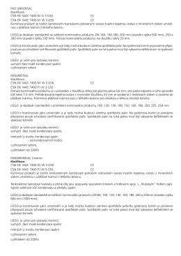 EKO UNIVERSAL Klasifikace: ČSN EN 1443: T400 N1 D 3 G50 CE