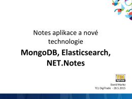 Nové trendy vývoje pomocí MongoDB a Elasticsearch