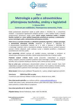 Metrologie a péče o zdravotnickou přístrojovou techniku, změny v