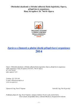 Zpráva o činnosti a plnění úkolů přísp. org. za rok 2014