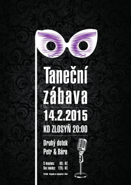 Pozvánka na taneční zábavu 14. 2. 2015 v KD Zlosyň