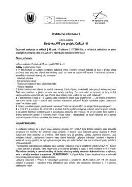 Dodatečné informace 1 Dodávka AVT pro projekt CARLA