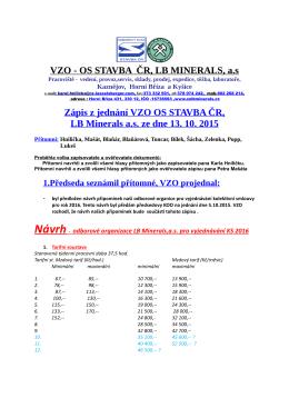 VZO - OS STAVBA ČR, LB MINERALS, as Zápis z jednání VZO OS