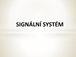 Signální mechanismy