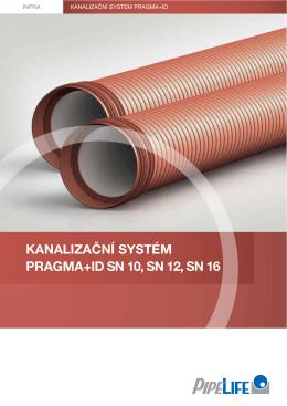 kanalizační systém pragma+id sn 10, sn 12, sn 16