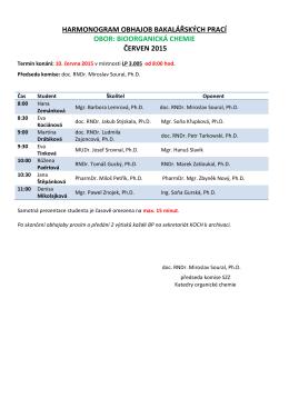harmonogram obhajob bakalářských prací obor: bioorganická