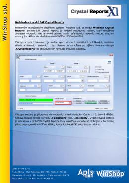 Nadstavbový modul SAP Crystal Reports. Prémiovým
