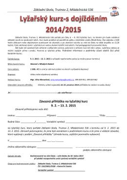 Základní škola, Trutnov 2, Mládežnická 536 Závazná přihláška na