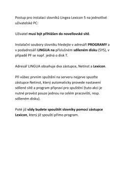 Postup pro instalaci slovníků Lingea Lexicon 5 na jednotlivé