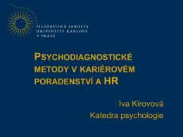 Psychodiagnostické metody v kariérovém poradenství a HR