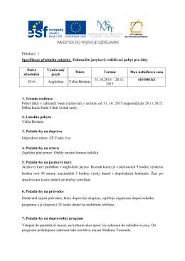 Příloha č. 1 Specifikace předmětu zakázky: Zahraniční jazykově