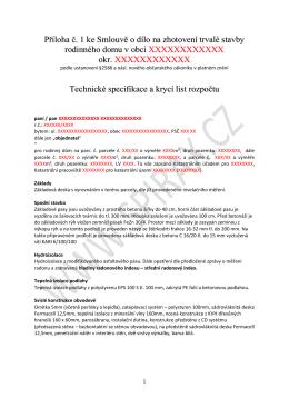 Příloha č. 1 ke Smlouvě o dílo na zhotovení trvalé stavby rodinného