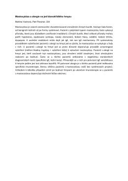 Mastocytóza a alergie na jed blanokřídlého hmyzu. Postgraduální