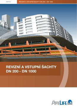 revizní a vstupní šachty dn 200 - dn 1000
