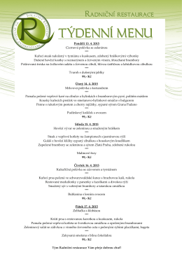 Pondělí 13. 4. 2015 Cizrnová polévka se zeleninou *** Kuřecí steak