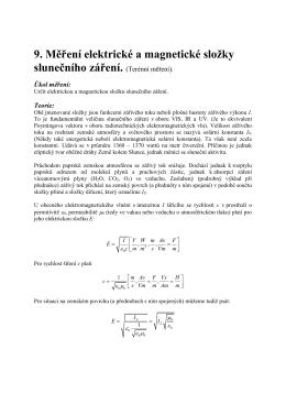 9. Měření elektrické a magnetické složky slunečního záření.