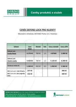 Ceníky produktů a služeb CENÍK DEFEND LOCK PRO KLIENTY
