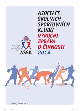 Výroční zpráva - Asociace Školních Sportovních Klubů ČR