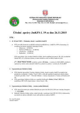 Úřední zprávy č. 19 - Jihomoravský krajský fotbalový svaz