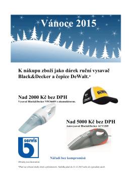 Vánoce 2015 K nákupu zboží jako dárek ruční vysavač