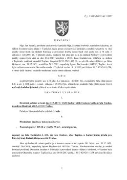 1 Č.j.: 110 ExD 02/14-111 DV U S N E S E N Í Mgr. Jan Knapík
