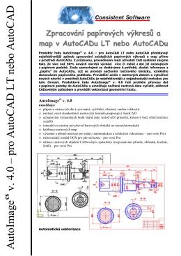 AutoImage v. 4.0 œ pro AutoCAD LT nebo AutoCAD