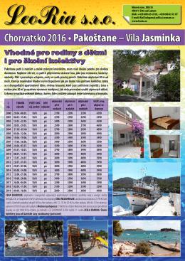 Chorvatsko 2016• Pakoštane– Vila Jasminka