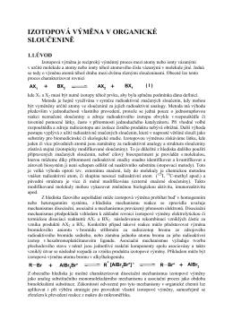 IZOTOPOVÁ VÝMĚNA V ORGANICKÉ SLOUČENINĚ + + + +