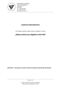 Nákup zařízení pro digitální archiv MU - E