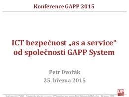 03 ICT bezpecnost as a Service od spolecnosti GAPP System