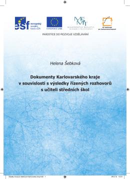 Dokumenty Karlovarského kraje a rozhovory s učiteli