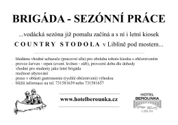 BRIGÁDA - SEZÓNNÍ PRÁCE