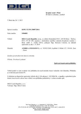 Krajský soud v Plzni ID datové schránky: yaraba4 V Brně dne 26. 2