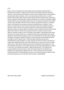 ( 217 ) Zprávu o činnosti rady přednesl za onemocnělého předsedu